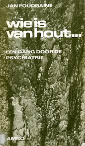 Wie is van hout - Jan Foudraine